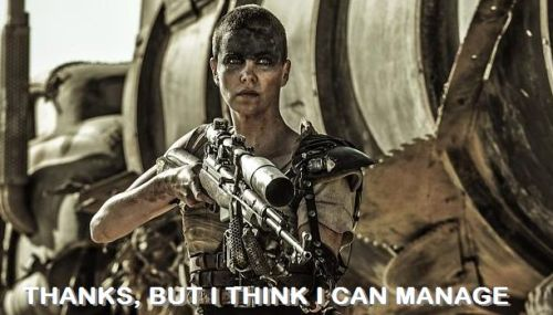 furiosa_thanks-think-i-can-manage