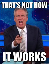 jon-stewart_thats-not-how-it-works